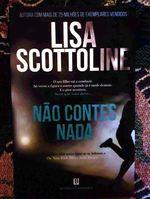 Não contes nada - Lisa Scottoline foto 1