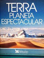 Terra, planeta espectacular- Selecções do Reader´s Digest foto 1