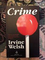 Crime - Irvine Welsh foto 1