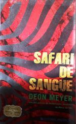 Safari de sangue - Deon Meyer foto 1