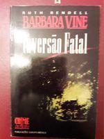 Inversão Fatal - Ruth Rendell foto 1