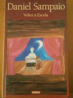 "Livro ""Voltei à Escola"", Daniel Sampaio foto 1"