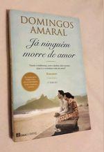 """Livro """" Já ninguém morre de amor """" foto 1"""